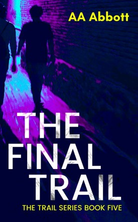 The Final Trail
